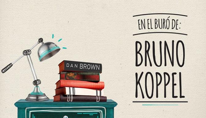EN EL BURÓ DE BRUNO KOPPEL