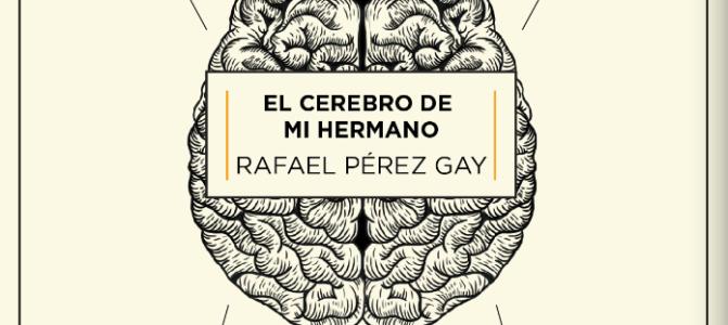 El cerebro de mi hermano: 1Libro, 5 Palabras
