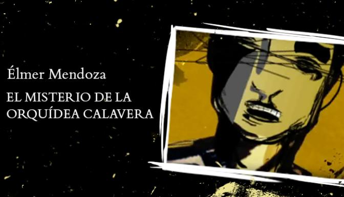 TEASER BOOK TRAILER DE 'EL MISTERIO DE LA ORQUÍDEA CALAVERA', DE ÉLMER MENDOZA