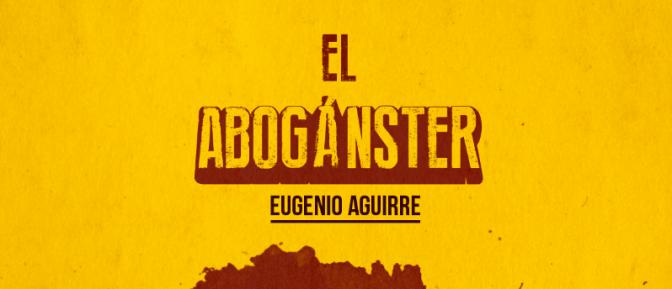 El Abogángster: 1 libro, 5 palabras
