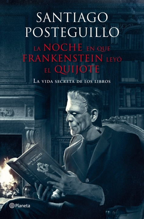 la-noche-en-que-frankenstein-leyo-el-quijote-ebook-9788408025962