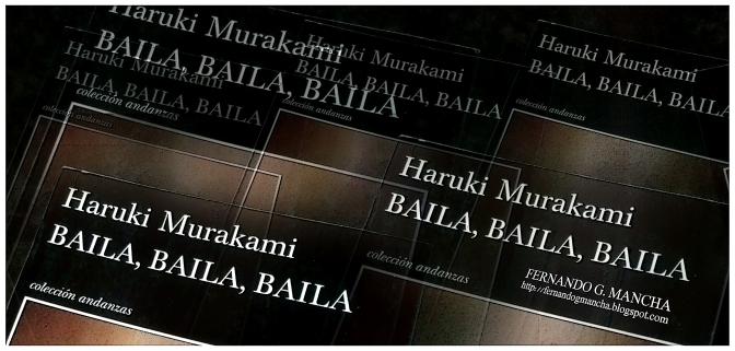 Baila, baila, baila: una novela de Haruki Murakami