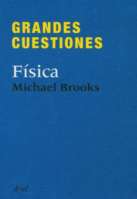 grandes cuestiones de la fisica michael brooks