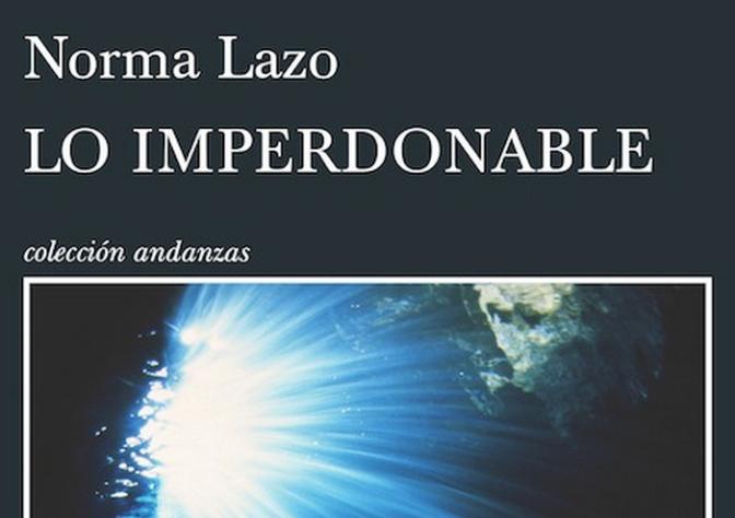 Presentación de 'Lo imperdonable', la nueva novela de Norma Lazo